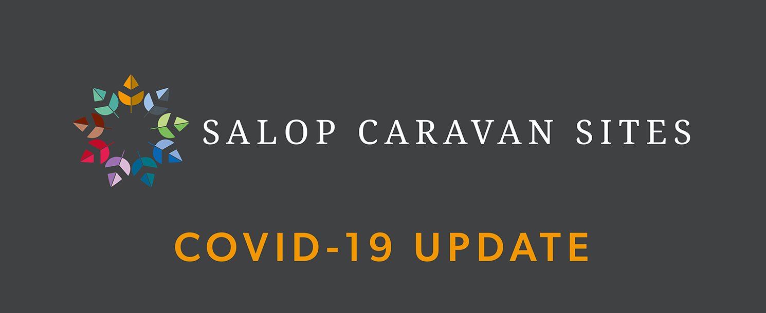 Salop Caravan Sites COVID-19 Important Update for Owners